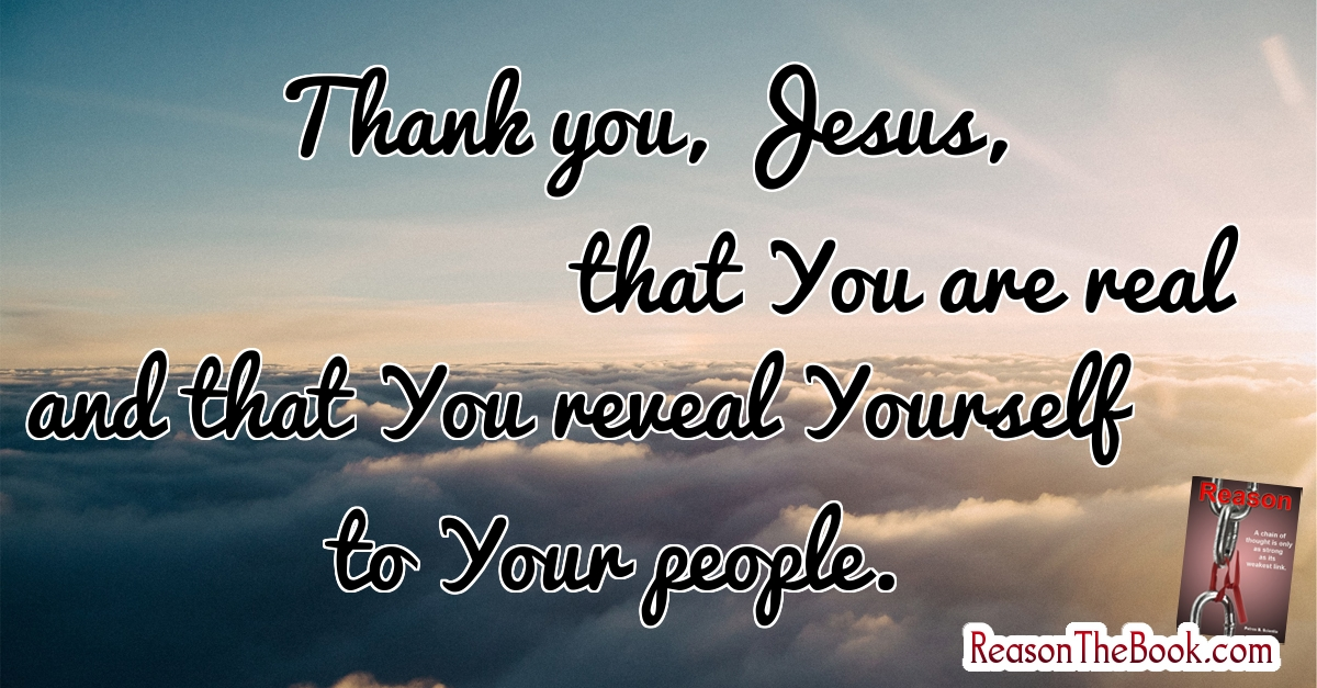 Thank you Jesus for revealing yourself
