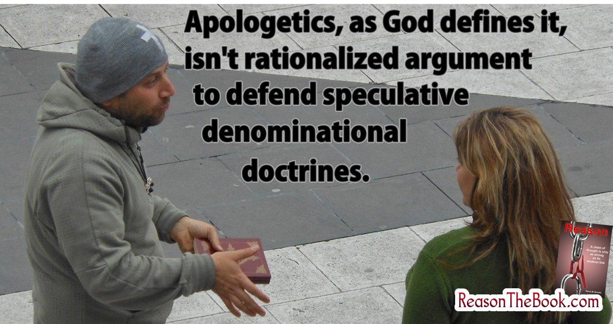 Apologetics is not